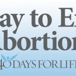 40 Days for Life &#8211; What You Can Do