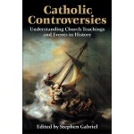Book Review: Catholic Controversies