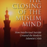 Book Review: The Closing of the Muslim Mind