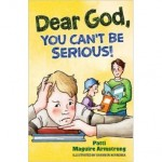 Book Review: Dear God, You Can't Be Serious