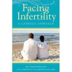 Facing Infertility – A Catholic Approach