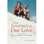 Journey of Our Love: The Letters of St. Gianna and Pietro Molla