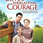 Movie Review: Loves Everlasting Courage