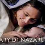 New Movie: Mary of Nazareth