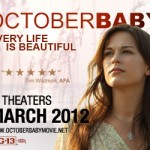 October Baby Opens Today