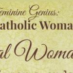 Ode to Feminine Genius: A Frugal Woman