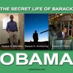 The Secret Life of Barack Obama
