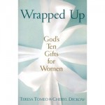Book Review: Wrapped Up: God&#8217;s Ten Gifts for Women
