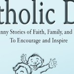 Catholic Dad—a Book to Inspire
