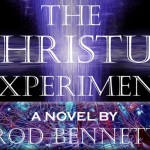 New Sci-Fi Thriller, The Christus Experiment, is Da Vinci Code in Reverse