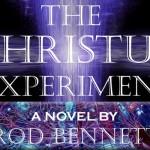 "New Sci-Fi Thriller, The Christus Experiment, is ""Da Vinci Code in Reverse"""