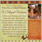 Ode to Feminine Genius: a Diligent Woman